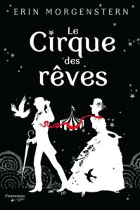 le cirque des rêves erin morgenstern