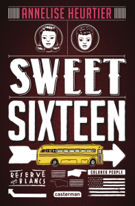 sweet sixteen annelise heurtier