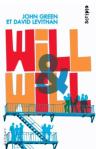 Will & Will de John Green et David Levithan