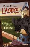 Le souffle de la hyène L'Autre Pierre Bottero