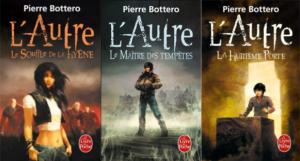 trilogie L'Autre Pierre Bottero
