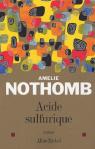 acide sulfurique amélie nothomb albin michel