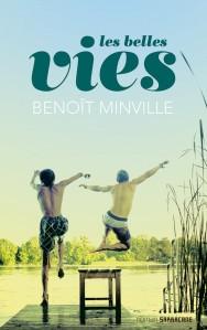 les-belles-vies-benoit-minville-sarbacane