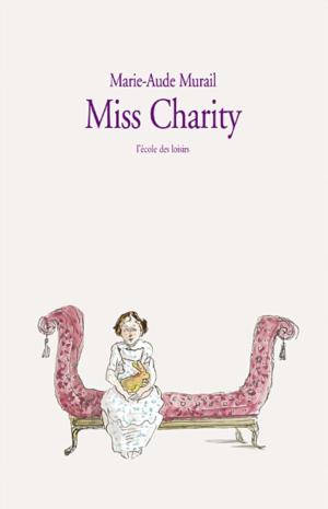 miss-charity-marie-aude-murail-2088-ecole-des-loisirs