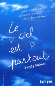 jandy nelson the sky is everywhere le ciel est partout scripto gallimard
