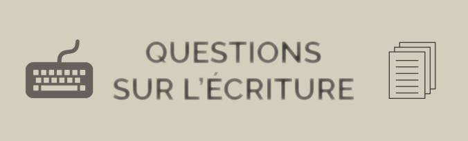 questions écrivain