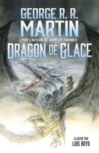 dragon de glace george r r martin