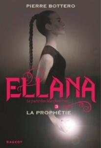ellana 3 la prophétie réédition