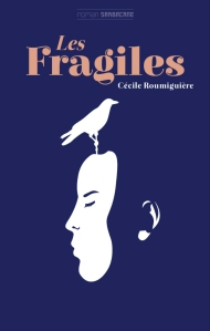 les fragiles cecile roumiguiereF