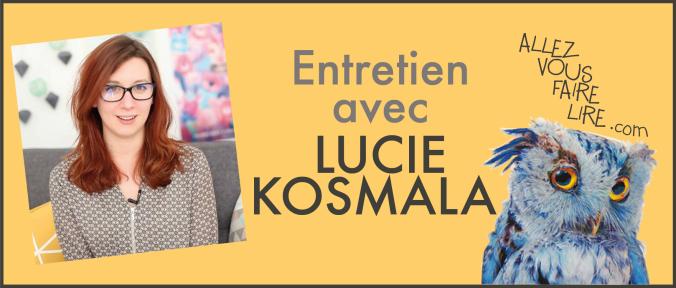 entretien interview lucie kosmala allez vous faire lire