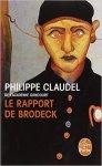 claudel rapport de brodeck roman livre de poche allez vous faire lire