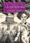le-faubourg-les-ferrailleurs-2-edward-carey