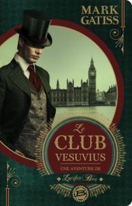 club-vesuvius-mark-gatiss