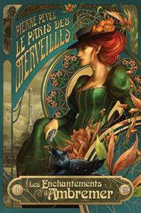 pierre-pevel-le-paris-des-merveilles-t1-prenoms-steampunk-allez-vous-faire-lire