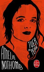 tuer-le-pere-amelie-nothomb