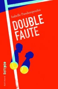 Double faute Isabelle Pandazopoulos