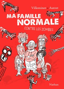 ma-famille-normale-contre-les-zombies-villeminot-nathan