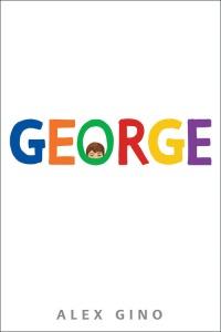 George, d'Alex Gino, L'École des Loisirs 2017