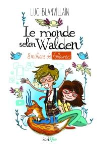 Le monde selon walden de Luc Blanvillain Scrineo